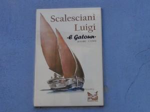 """Scalesciani Luigi soprannominato """"E Gatonn"""""""